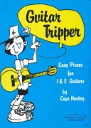 Guitar Tripper - Easy Pieces for 1 & 2 Guitars