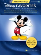 Disney Favorites - Instant Piano Songs - Simple Sheet Music + Audio Play-Along