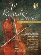 1st Recital Series for Cello - Solos for Beginning through Early Intermediate lev