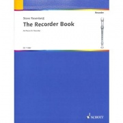 The Recorder Book 44 Pieces for Recorder Consort