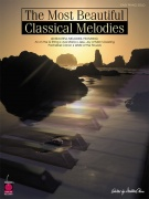 The Most Beautiful Classical Melodies - 46 Beautiful Melodies