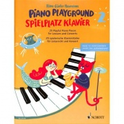 Piano Playground 30 Playful Piano Pieces for Lessons and Concerts 2