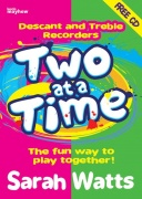 Two at a Time Descant and Treble Recorder - Student Book