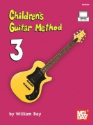 Childrens Guitar Method Volume 3 Book with Audio-Online