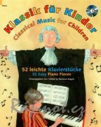 Classical Music for Children + CD - 52 Easy Piano Pieces