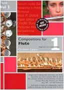 Compositions For Flute - Volume 1 od Graham Lyons