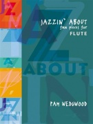 Pam Wedgwood: Jazzin' About (Flute)