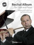 Recital Album for Flute and Piano - Edited and Performed by Franco Cesarini