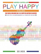 Play Happy (Violino) - 100 facili melodie da 3 a 8 note di autori classici