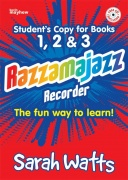 Razzamajazz Recorder - Student Books 1, 2 & 3 - The fun and exciting way to learn the recorder