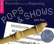 Recorder From The Beginning: Pops And Shows CD Ed.