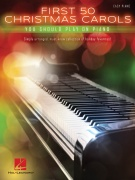 First 50 Christmas Carols  - You Should Play on Piano