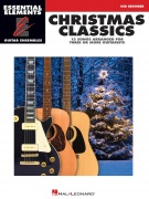 Essential Elements Guitar Ens - Christmas Classics - 15 Songs Arranged for Three of More Guitarists