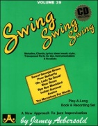 Jamey Aebersold Vol.39: Swing, Swing, Swing