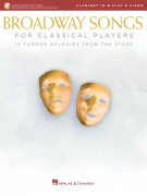 Broadway Songs for Classical Players klarinet a klavír With online audio of piano accompaniments