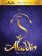 Aladdin ? Broadway Musical Vocal Selections - Vocal Selections Piano, Vocal and Guitar