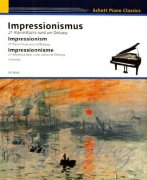 Impressionismus pro klavír - 21 Piano Pieces around Debussy