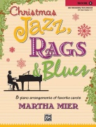 Christmas Jazz, Rags & Blues, Book 5 - 8 arrangements of favorite carols for late intermediate to early advanced pianists