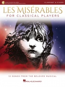 Les Miserables for Classical Players - pro klarinet a klavír with Online Accompaniments (Score and Solo Part)