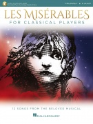 Les Miserables for Classical Players - pro trubku a klavír with Online Accompaniments (Score and Solo Part)