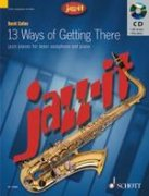 13 Ways of Getting There + CD - tenor saxofon