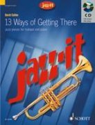 13 Ways of Getting There + CD - trubka
