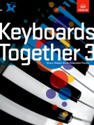 Keyboards Together 3 - Music Medals Silver Keyboard Ensemble Pieces