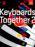 Keyboards Together 2 - Music Medals Bronze Keyboard Ensemble Pieces