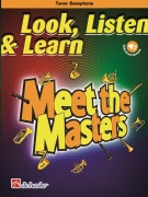 Look, Listen & Learn - Meet the Masters - Tenor Saxophone
