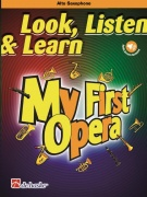 Look, Listen & Learn - My First Opera - Alto Saxophone