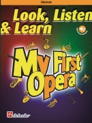 Look, Listen & Learn - My First Opera pro klarinet