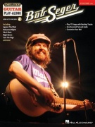 Bob Seger - Deluxe Guitar Play-Along Volume 14