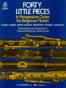 Forty (40) Little Pieces  - In Progressive Order for Beginner Flutists