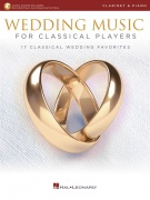 Wedding Music for Classical Players pro klarinet With Online Accompaniments