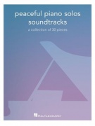 Peaceful Piano Solos: Soundtracks - a collection of 30 pieces