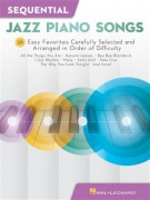 Sequential Jazz Piano Songs - 26 Easy Favorites Carefully Selected and Arranged in Order of Difficulty