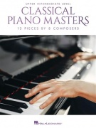 Classical Piano Masters: Upper Intermediate - 13 Pieces by 8 Composers