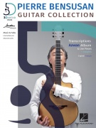 Pierre Bensusan - Guitar Collection - Transcriptions from the Azwan Album, Live Pieces & Insights