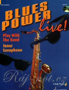 Blues Power live! + CD  - Gernot Dechert - tenor saxofon