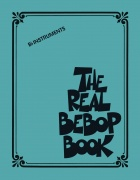 The Real Bebop Book - Bb Edition