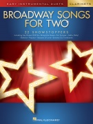 Broadway Songs for Two pro klarinety - Easy Instrumental Duets
