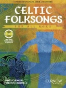 Celtic Folksongs for all ages Flute, Oboe, Violin or C-Melody Instruments