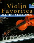 Violin Favorites All Time Standards + CD - skladby pro housle a klavír
