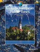 Eastern European Fiddle Tunes + CD - 80 Traditional Pieces for Violin