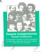 Female Composers - 22 Organ Pieces from the 19th and 20th Century
