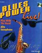 Blues Power live! + CD - Gernot Dechert - alto saxophone