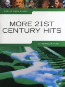 Really Easy Piano: More 21st Century Hits
