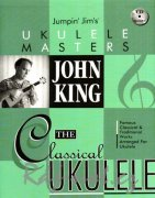 John King - The Classical Ukulele + CD / melodie + tabulatura