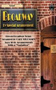 BROADWAY - JAZZ ARRANGEMENTS + CD / trumpeta