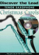 DISCOVER THE LEAD CHRISTMAS + CD tenor sax